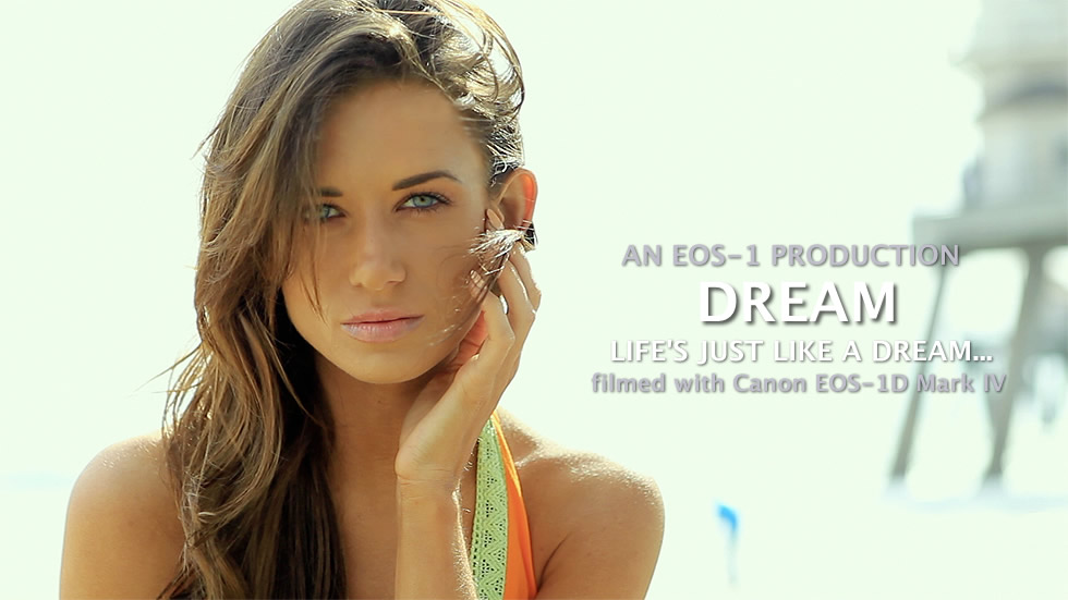 EOS-1 PRODUCTION HD Gallery CASH UMEMURA Dream filmed with Canon EOS-1D Mark IV
